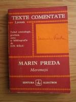 Marin Preda - Morometii (texte comentate)