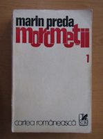 Marin Preda - Morometii ( volumul 1)