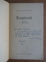 Marin Preda - Risipitorii (cu autograful si dedicatia autorului)