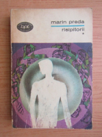 Anticariat: Marin Preda - Risipitorii, volumul 1