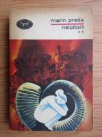 Marin Preda - Risipitorii (volumul 2)