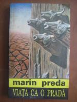 Marin Preda - Viata ca o prada