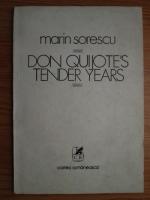 Marin Sorescu - Don Quijote s tender years (cu ilustratii de Florin Puca)