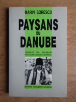 Anticariat: Marin Sorescu - Paysans du danube