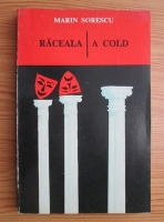 Marin Sorescu - Raceala. A cold (editie bilingva romana-engleza)
