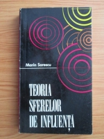 Marin Sorescu - Teoria sferelor de influenta