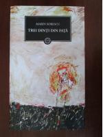 Anticariat: Marin Sorescu - Trei dinti din fata