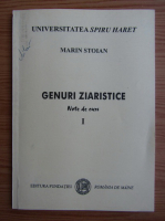 Marin Stoian - Genuri ziaristice (volumul 1)