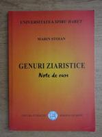 Marin Stoian - Genuri ziaristice