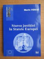 Anticariat: Marin Voicu - Starea justitiei in Statele Europei