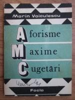 Marin Voiculescu - Aforisme, maxime, cugetari