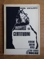 Anticariat: Marin Voiculescu - Indoieli si certitudini
