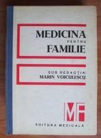 Anticariat: Marin Voiculescu - Medicina pentru familie
