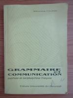 Anticariat: Marina Ciolac - Grammaire et communication