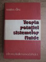Anticariat: Marina Dinu - Teoria potatiei sistemelor fluide