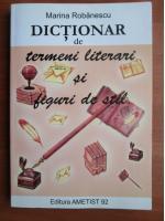 Anticariat: Marina Robanescu - Dictionar de termeni literari si figuri de stil