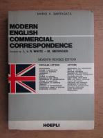 Anticariat: Mario A. Santagata - Modern english commercial correspondence