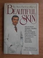 Anticariat: Mario Badescu - The Mario Badescu way to beautiful skin