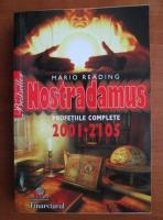 Anticariat: Mario Reading - Nostradamus. Profetiile complete