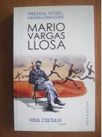 Mario Varga Llosa - Visul celtului