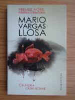 Mario Vargas Llosa - Calatorie catre fictiune
