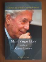 Anticariat: Mario Vargas Llosa in dialog cu Gabriel Liiceanu