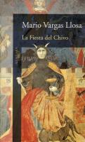 Mario Vargas Llosa - La Fiesta de Chivo / Sarbatoarea tapului
