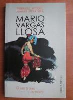 Mario Vargas Llosa - O mie si una de nopti