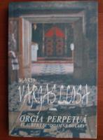 Mario Vargas Llosa - Orgia perpetua