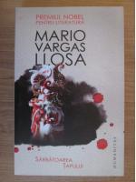 Anticariat: Mario Vargas Llosa - Sarbatoarea tapului