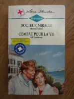 Anticariat: Marion Lennox, Gill Sanderson - Docteur Miracle. Combat pour la vie
