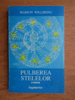 Marion Willering - Pulberea stelelor