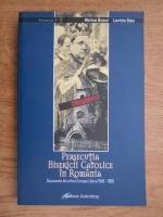 Anticariat: Marius Bucur - Persecutia Bisericii Catolice in Romania