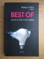 Marius Chivu - Best of, proza scurta a anilor 2000