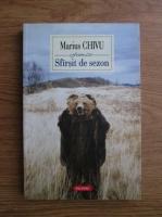 Marius Chivu - Sirsit de sezon