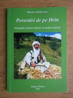 Marius Dobrescu - Povestiri de pe Drin