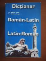 Anticariat: Marius Lungu, Mariana Lungu - Dictionar Roman-Latin, Latin-Roman