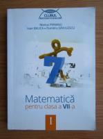 Anticariat: Marius Perianu - Matematica pentru clasa a VII-a (volumul 1)