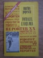 Marius Popescu - Fotbalul e viata mea. Cazul Dobrin