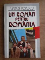 Anticariat: Marius Popescu - Un roman pentru Romania