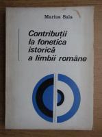 Anticariat: Marius Sala - Contributii la fonetica istorica a limbii romane