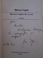 Marius Tupan - Rezervatia de lux (cu autograful autorului)