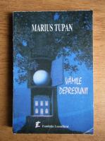 Anticariat: Marius Tupan - Vamile depresiunii