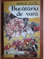Marius Vulpe - Bucataria de vara