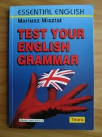 Anticariat: Mariusz Misztal - Test Your English Grammar