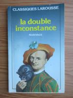 Anticariat: Marivaux - La double inconstance