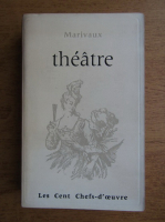 Marivaux - Theatre choisi