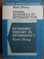 Mark Blaug - Teoria economica in retrospectiva