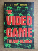 Mark J. P. Wolf - The video game theory reader