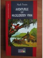 Mark Twain - Aventurile lui Huckleberry Finn